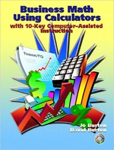 Business Math Using Calculators: With 10-Key Computer Assisted Instruction