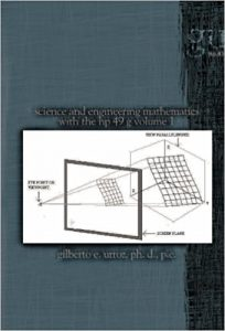 Science and Engineering Mathematics with the HP 49 G - Volume 1