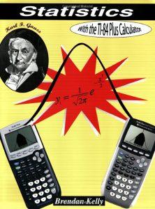 Statistics with the TI-84 Plus Calculator