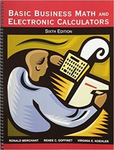 Basic Business Math and Electronic Calculators