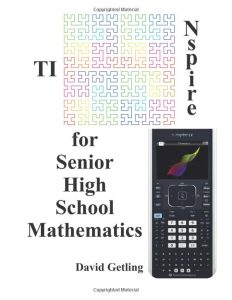 TI-Nspire for Senior High School Mathematics
