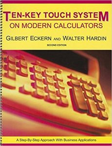 The Ten Key Touch System on Modern Calculators